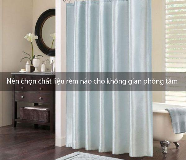 Nên chọn chất liệu rèm nào cho không gian phòng tắm